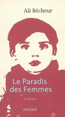 Le paradis des femmes - AliBécheur