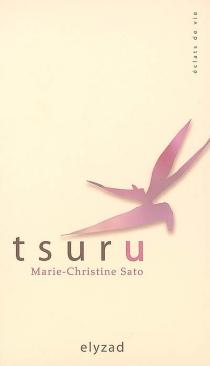 Tsuru - Marie-ChristineSato