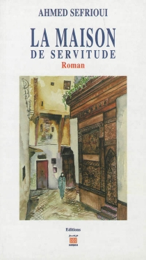 La maison de servitude - AhmedSefrioui