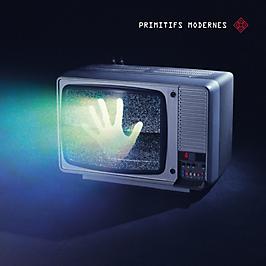 PRIMITIFS MODERNES, Vinyle 33T