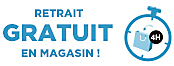 Retrait gratuit en magasin !