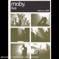 Moby live: The hotel tour (2005)