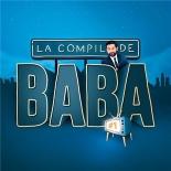 la compile de baba #1 - Compilation, Alrima, Amir, Black M, LéaCastel