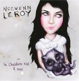 le Cheshire cat et moi - NolwennLeroy