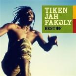 best of - Tiken JahFakoly, DidierAwadi, KenBoothe, YanissOdua, Soprano
