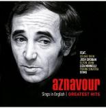 sings in english (greatest hits) - CharlesAznavour, CélineDion, JoshGroban, EltonJohn, LizaMinnelli
