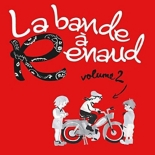 la bande à Renaud /vol.2 - Arno, Arthur H, BenjaminBiolay, Calogero, Compilation