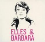 elles et Barbara - JulietteArmanet, JeanneCherhal, Compilation, Dani, Daphné