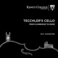 Tecchler's cello from Cambridge to Rome