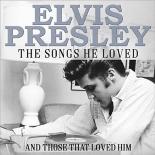 the songs he loved - ElvisPresley