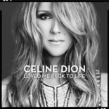 loved me back to life - CélineDion