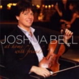 at home with friends - Joshua Bell, Chris Botti, Sam Bush, Kristin Chenoweth, Josh Groban