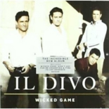 wicked game - Il Divo