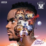 éternel insatisfait - Black M, Alonzo, Amadou Et Mariam, AbouDebeing, ManuDibango