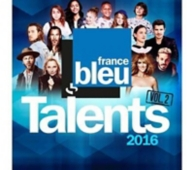 talents France Bleu 2016 /vol.2