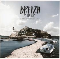 Breizh eo ma bro ! - Compilation, Bagad De Lann-Bihoué, DidierBarbelivien, JaneBirkin, Boulevard Des Airs