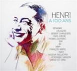 Henri a 100 ans - Compilation, Benabar, Calogero, RobertCharlebois, LouisChedid