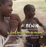 le chant des enfants du monde /vol.20 Bénin /vol.1