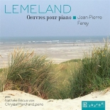 Lemeland, Aubert : Oeuvres pour piano - NathalieBecue, Jean-PierreFerey, ChrystelMarchand