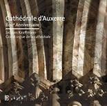 cathédrale d'Auxerre, 800e anniversaire - JacquesKauffmann