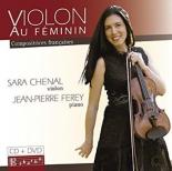 violon au féminin, compositrices françaises - SaraChenal, Jean PierreFerey