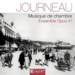 Journeau, Maurice : Musique de chambre - NathalieCharmoy, SylvieDupont, Ensemble Opus 41, FrançoisGoïc, SarahQuatrehomme