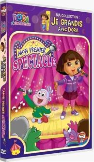 je grandis avec Dora, vol. 5 : mon premier spectacle