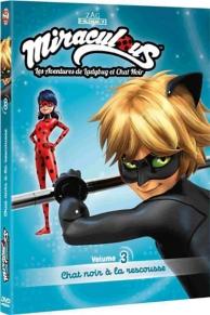 Miraculous Ladybug, vol. 3 : chat noir à la rescousse