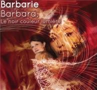 Barbara, le noir couleur lumière