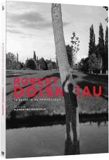 Robert Doisneau, le révolté du merveilleux -