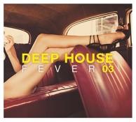 deep house fever 03