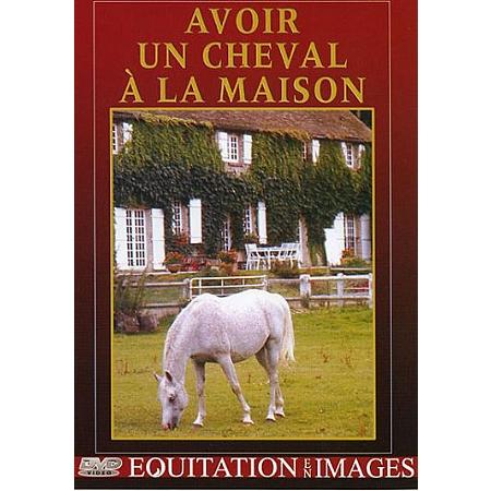 avoir un cheval la maison dvd dvd espace culturel e