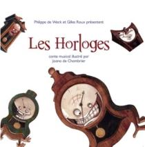 les horloges - PhilippeDe-Weck, GillesRoux