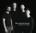 lumière sur la nuit / Marc Boutillot Quartet - Marc Boutillot Quartet
