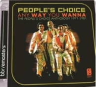 any way you wanna - the People's Choice anthology 1975/1984