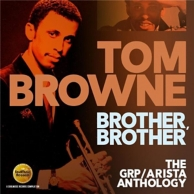 brother brother - the GRP/Arista anthology 1979-1984
