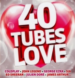 40 tubes love - Compilation, Lily Allen, James Arthur, Bb Brunes, George Benson