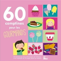 60 comptines pour gourmands