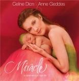 miracle - CélineDion, AnneGeddes