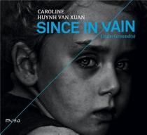 since in vain underGround(s) - CarolineHuynh Van Xuan