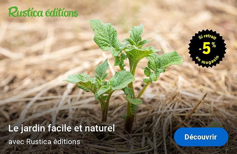 Le jardin facile et naturel avec Rustica éditions