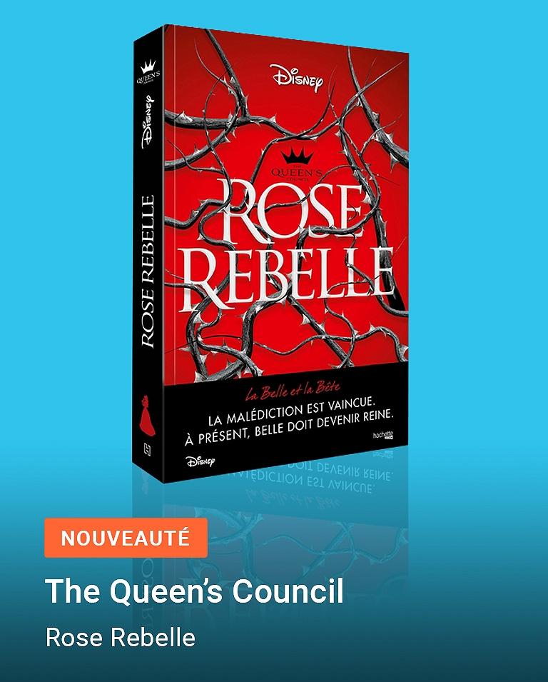 The Queen's Council - Rose Rebelle