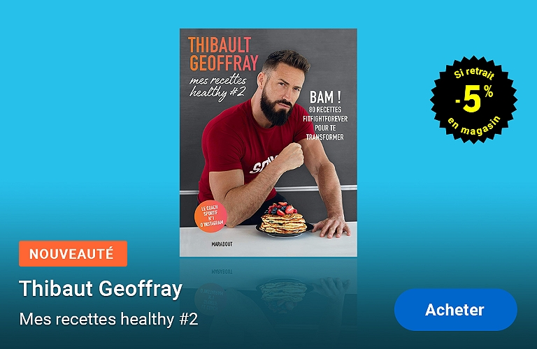 Thibaut Geoffray - Mes recettes Healthy