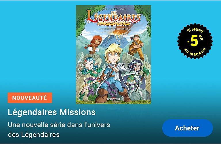 Les Légendaires : missions