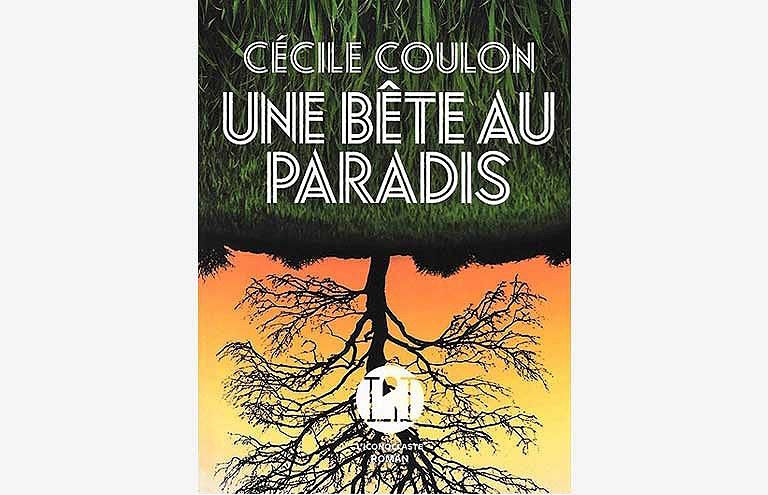 Cécile coulon une bête au paradis