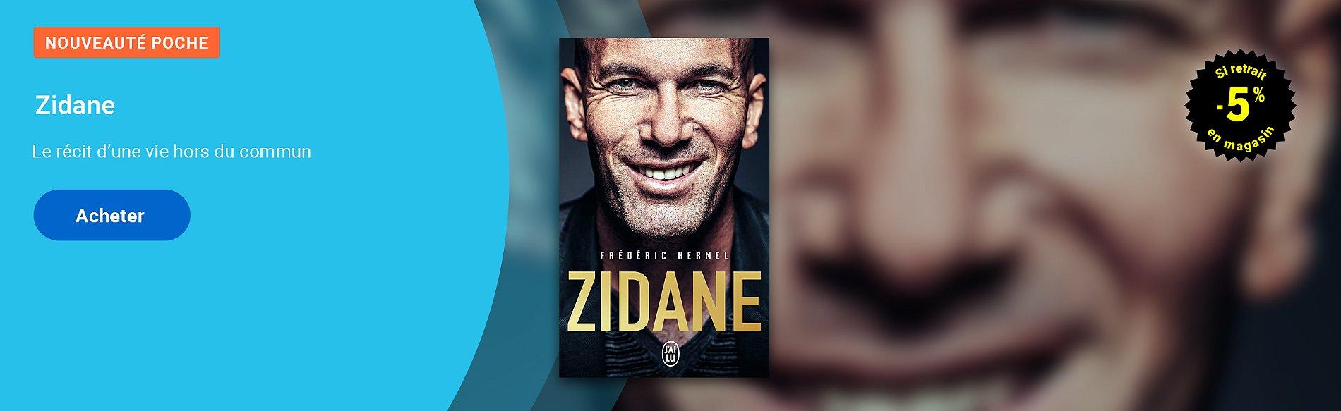 Zidane - La biographie officielle enfin en poche