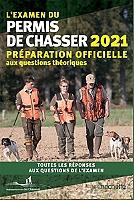 lexamen-du-permis-de-chasser-2021-preparation-officielle-aux-questions-theoriques-toutes-les-reponses-aux-questions-de-lexamen