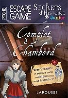 secrets-dhistoire-junior-complot-a-chambord