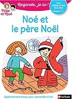 noe-et-le-pere-noel-une-histoire-a-lire-tout-seul-niveau-1