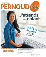 J'attends un enfant de Laurence Pernoud - Cartonné